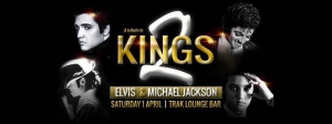 2 KINGS - ELVILS PRESELY & MICHAEL JACKSON TRIBUTE