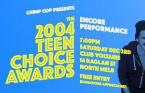 Chimp Cop presents 2004 Teen Choice Awards Encore Performance - FREE SKTECH COMEDY