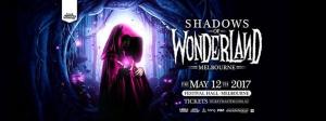 Shadows Of Wonderland 2017