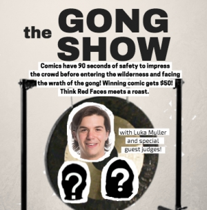The Gong Show!