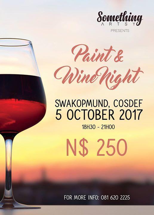 Paint and Wine Night, Swakopmund
