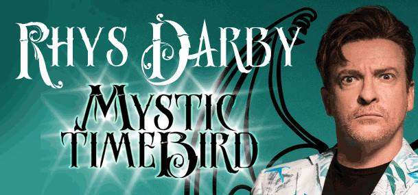 Rhys Darby - Mystic Time Bird