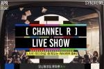 CHANNEL R LIVE SHOW