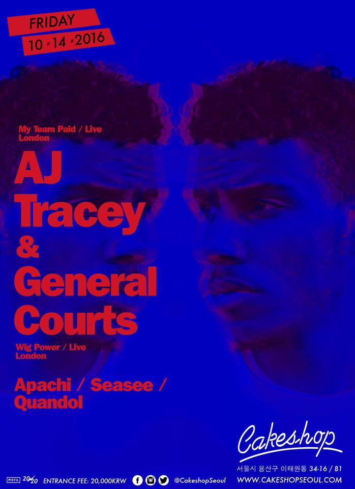 AJ Tracey & General Courts( MTP/ London) at Cakeshop