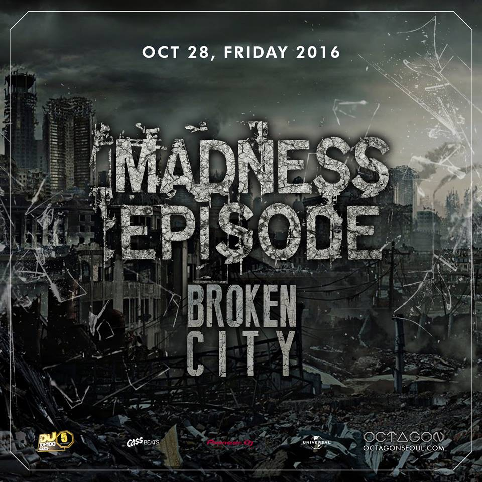 Broken City @ Madness Episode