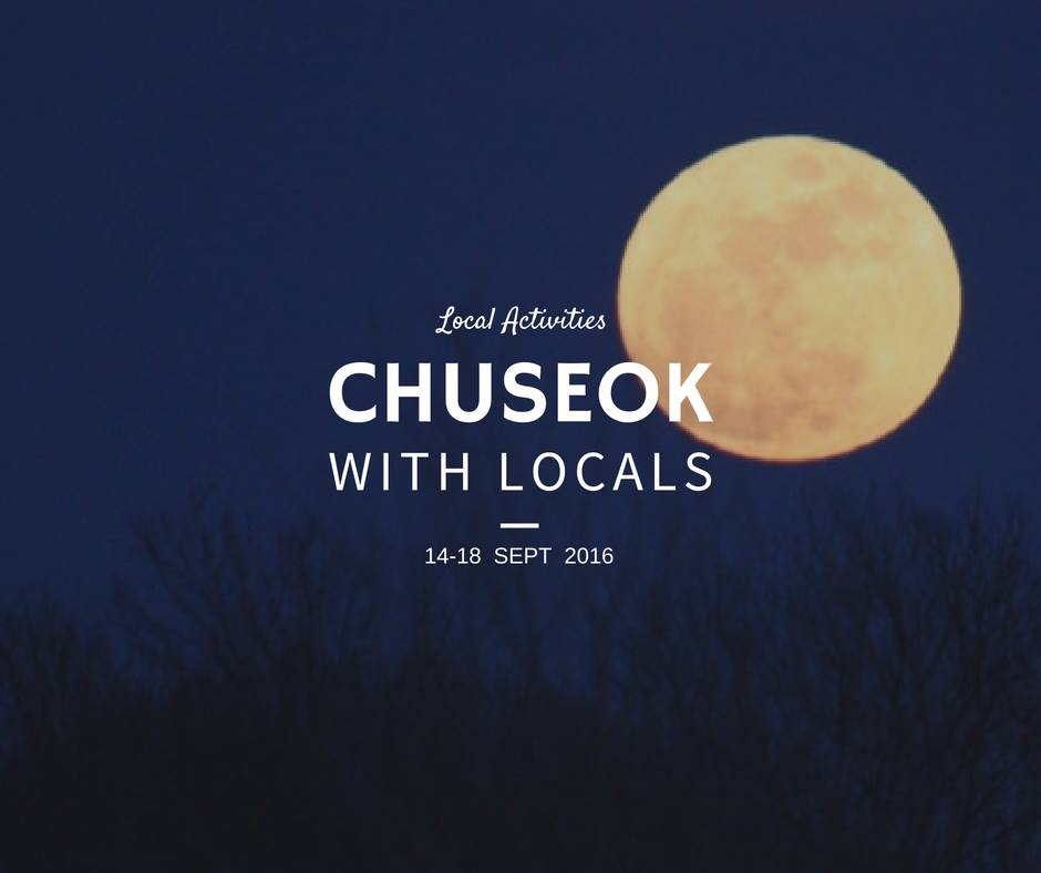 Chuseok with Locals