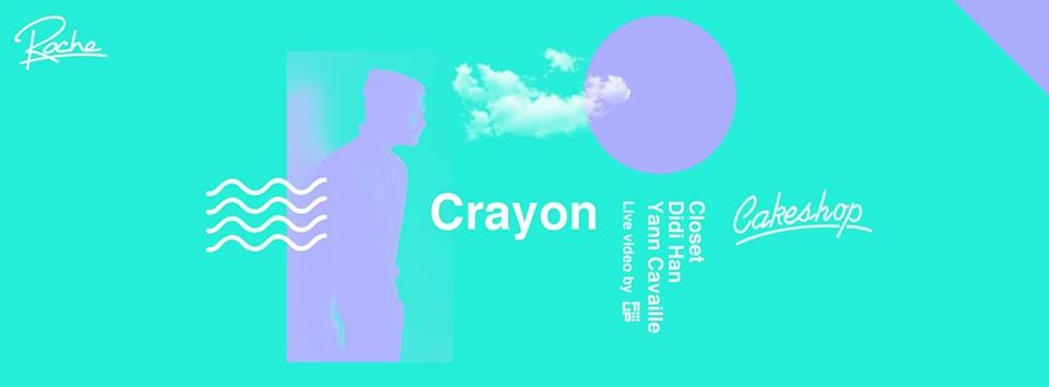 Crayon (Roche/Paris) at Cakeshop