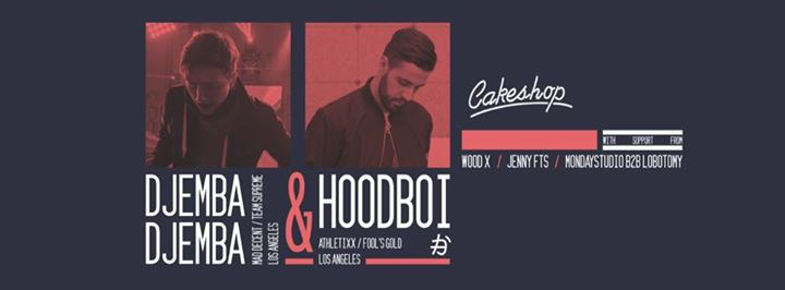 Djemba Djemba & Hoodboi (Team Supreme/Athletixx/LA) at Cakeshop
