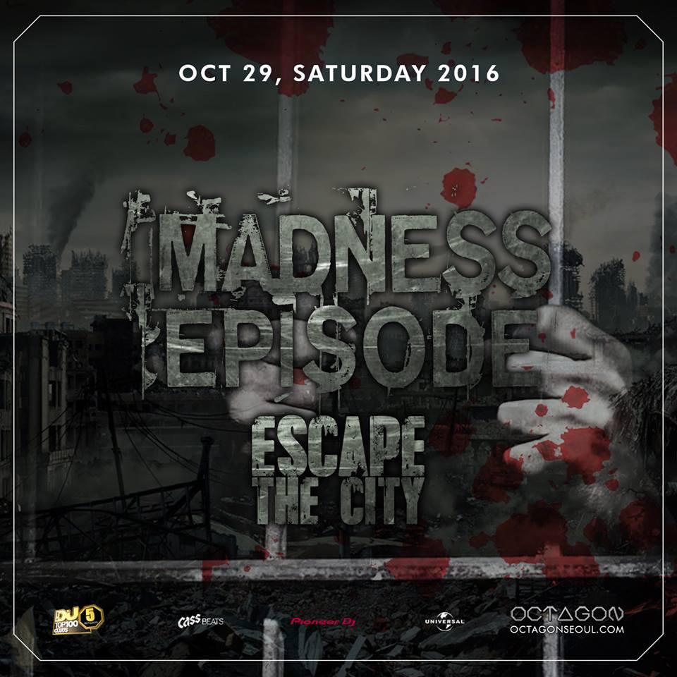 Escape the City @ Madness Episode