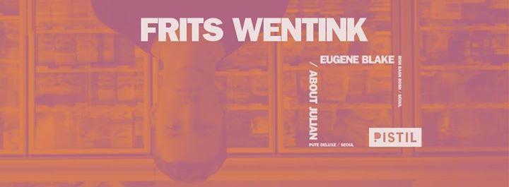 Frits Wentink ( Heist Recordings/ Netherlands) at Pistil