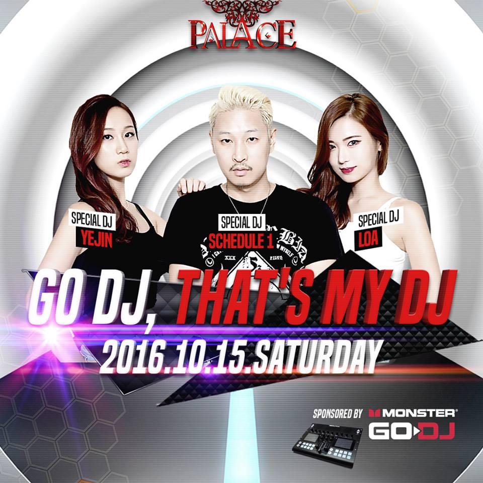 GO DJ, THAT'S MY DJ