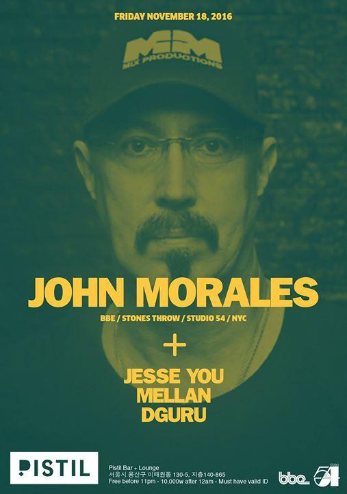 John Morales (BBE/Stones Throw/NYC) at Pistil