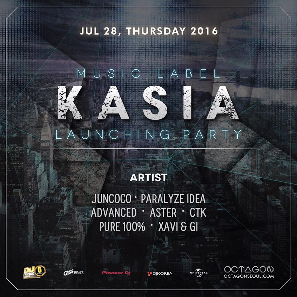 KASIA Label Launching Party : OCPLUS