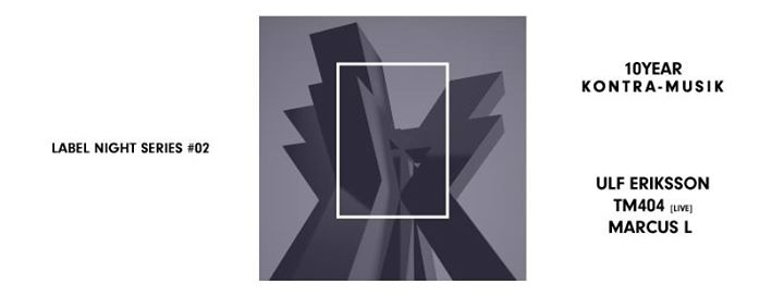 Lable Night Series - Kontra Musik 10YRS
