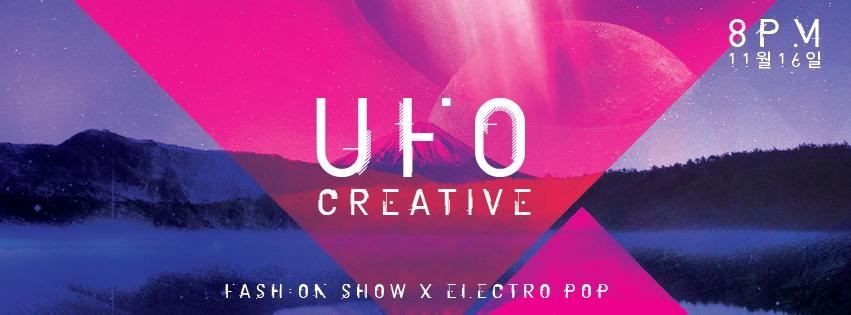 UFO Creative - Fashion Show X Electro Pop Concert