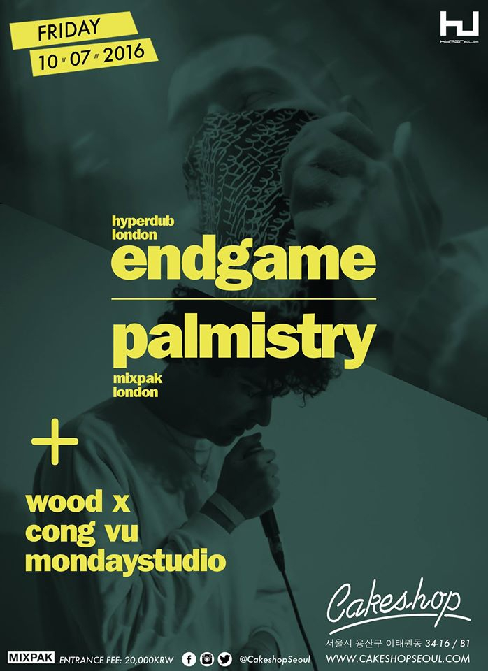 Palmistry & Endgame (Mixpak/Hyperdub/ London) at Cakeshop