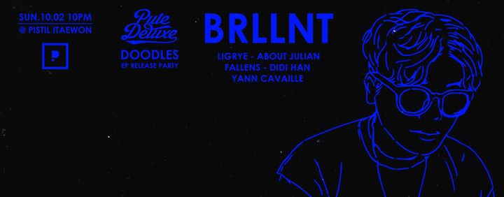 Pute Deluxe presents Brllnt - Doodles EP Release Party
