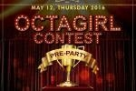 OCTAGIRL CONTEST PRE-PARTY