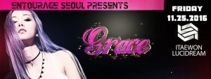 Entourage Seoul Presents Grace, Live at Lucidream!