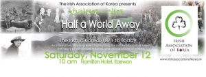 Half a World Away; the Irish in Korea 1871 to Today