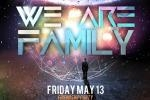 WE ARE FAMILY TEAM FINEST & HYDRA PARTY
