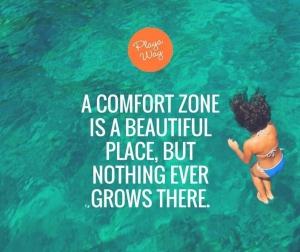 ESCAPE YOUR COMFORT ZONE NOW!