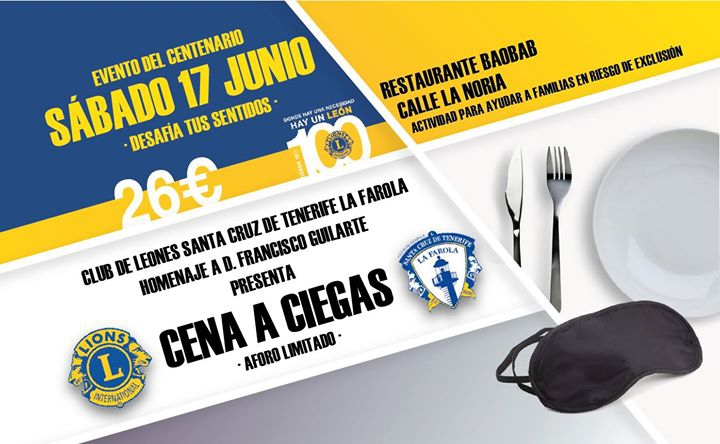 Cena a Ciegas, Evento del Centenario de Lions Clubs