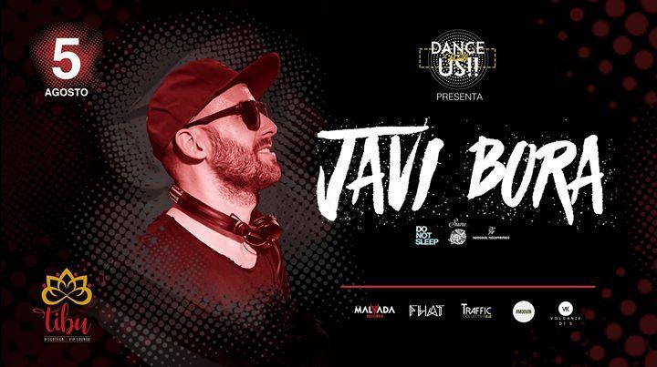 Dance With Us presents: JAVI BORA
