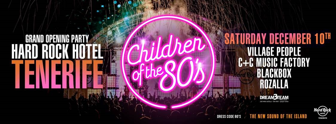 Grand Opening Party - Children of the 80s