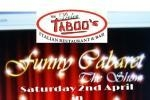 The Funny Cabaret Show @ The Dolce Taboo's