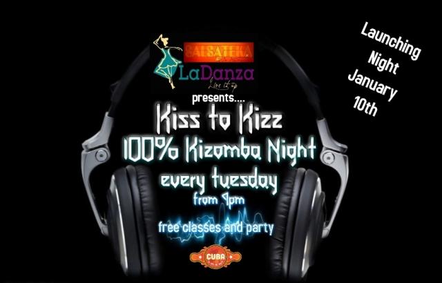 Kiss to Kizz 100% Kizomba Night