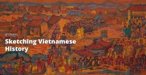 Sketching Vietnamese History