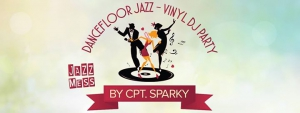 Jazz Mess by Cpt. Sparky - Dancefloor Jazz - Vinyl DJ Party