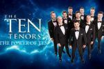The Ten Tenors: The Power of Ten