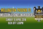 Wellington Phoenix v Western Sydney Wanderers