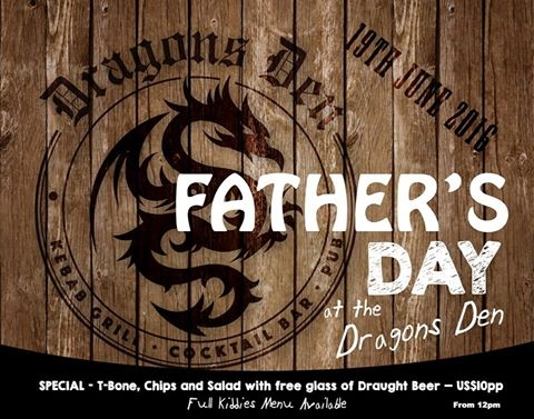 Fathers day At Dragons Den