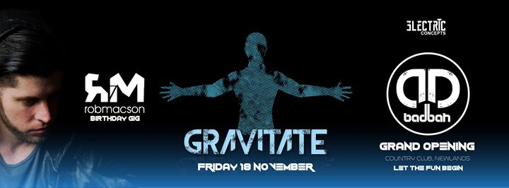 Gravitate- Rob Macson's Birthday Gig
