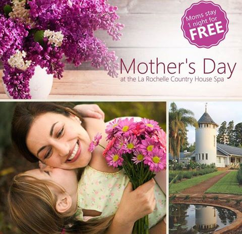 Mother's Day At La Rochelle Country House And Spa